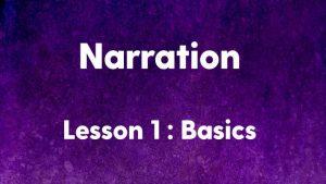 Narration-Basics